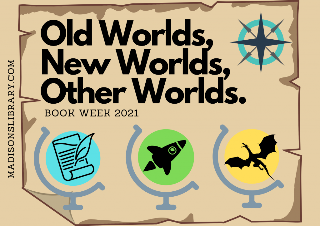 Book Week 2021: Theme Announcement – Madison's Library